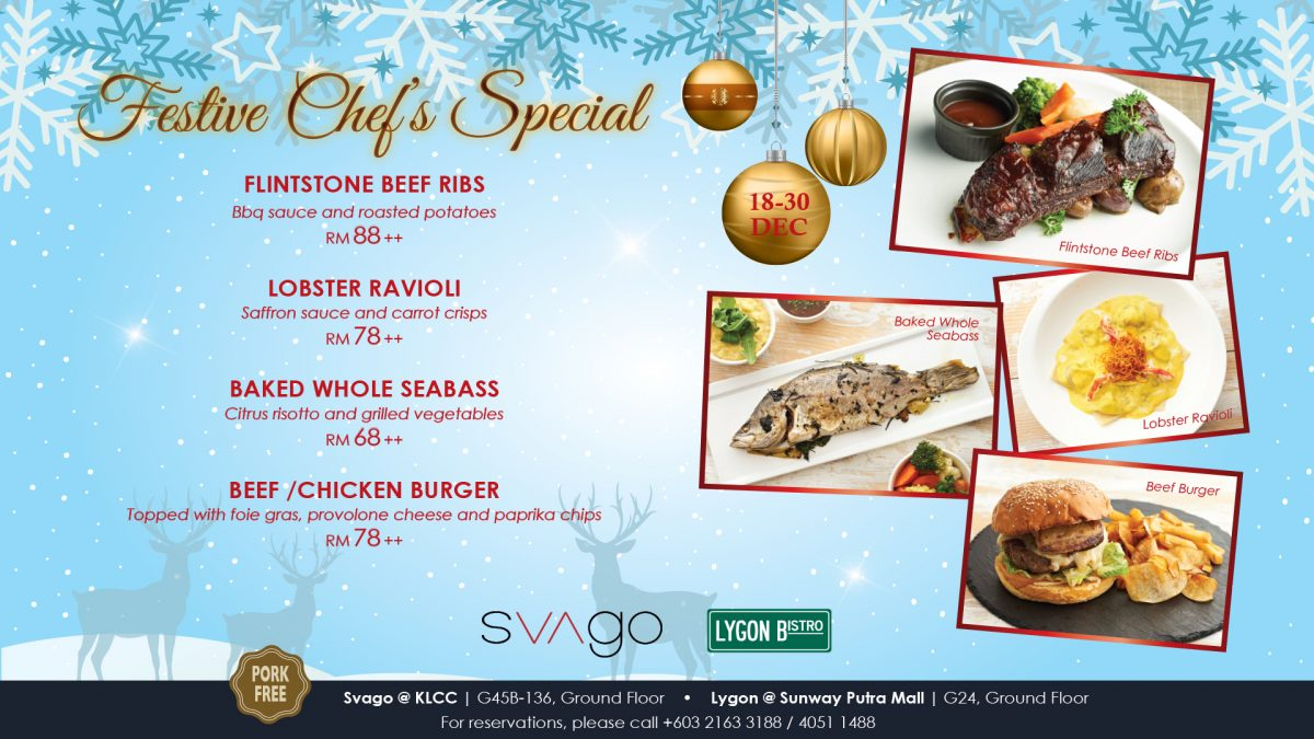 FESTIVE CHEF'S SPECIAL @ SVAGO & LYGON