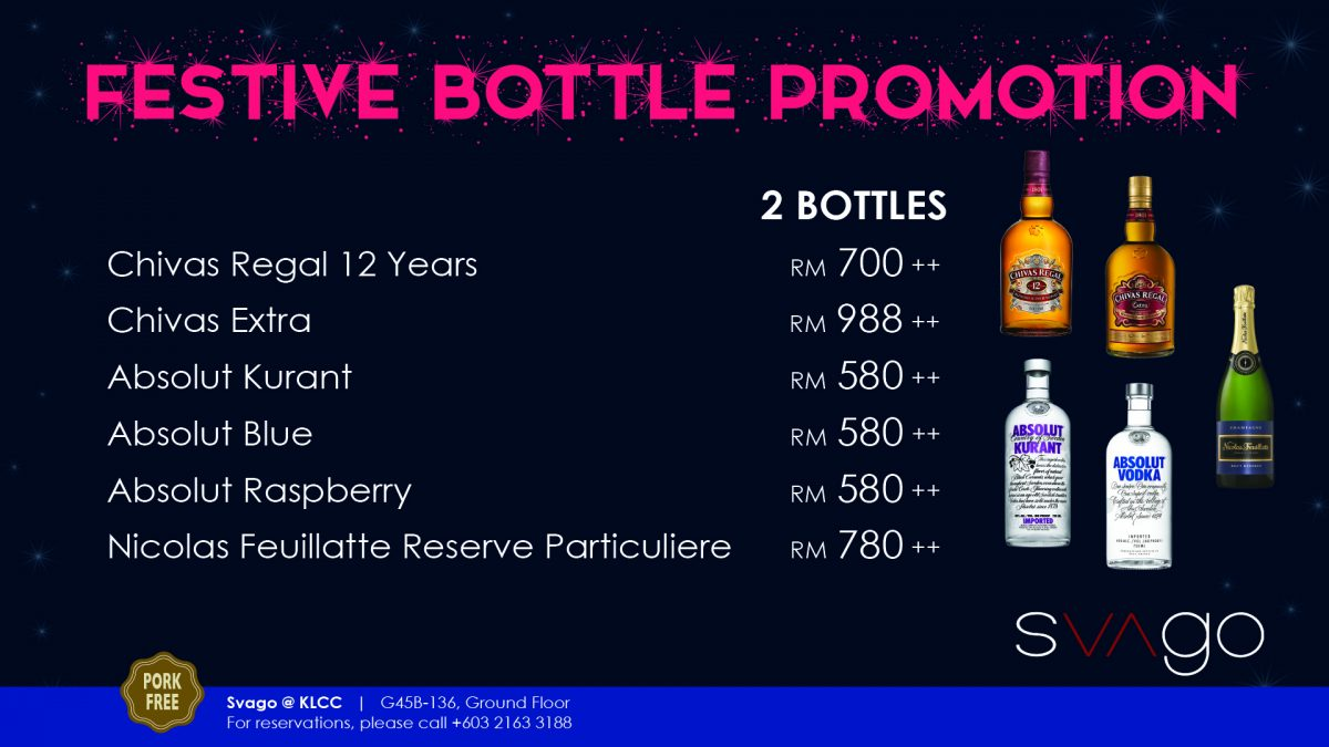 FESTIVE BOTTLE PROMOTION @ SVAGO KLCC