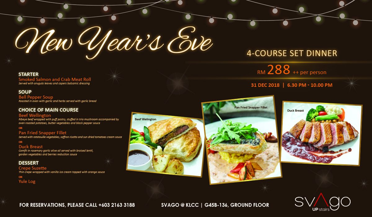 NEW YEAR'S EVE SET DINNER @ SVAGO KLCC