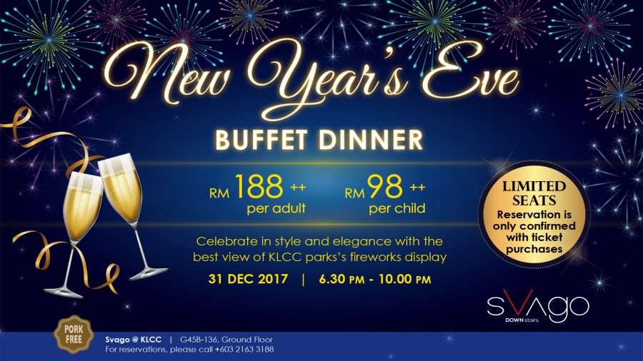 NEW YEAR'S EVE BUFFET DINNER @ SVAGO KLCC